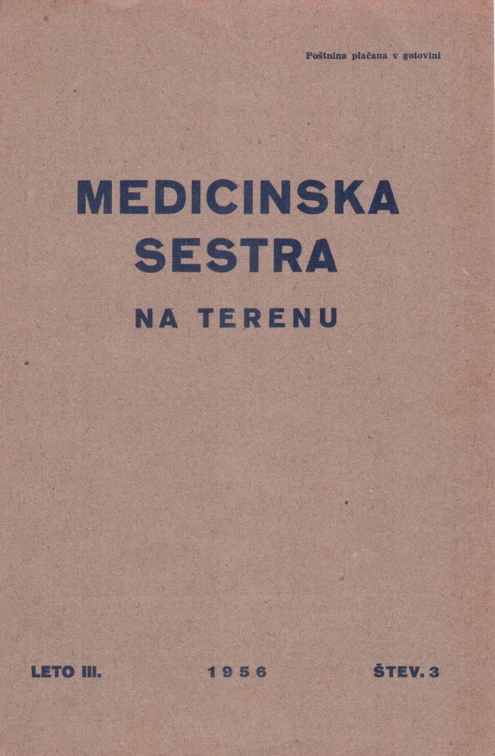 Poglej Letn. 3 Št. 3 (1956): Medicinska sestra na terenu